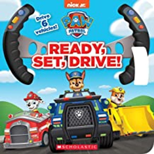 Paw Patrol. Ready, Set, Drive (Board Book)