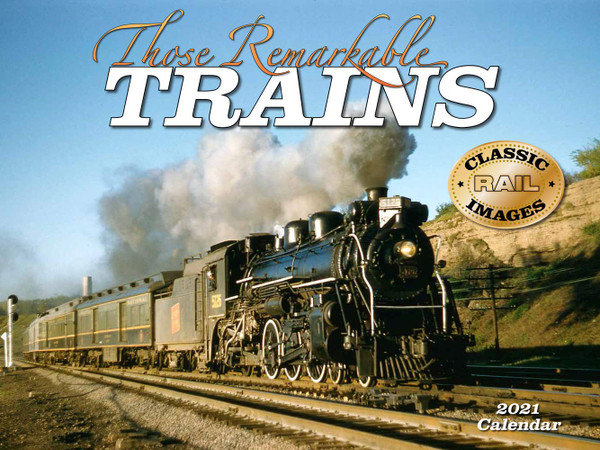 Those Remarkable Trains 2021 Calendar