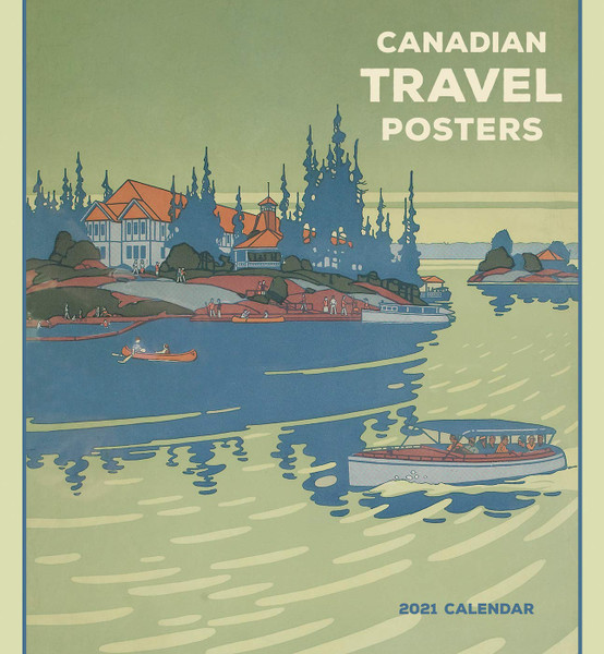 Canadian Travel Posters 2021 Calendar