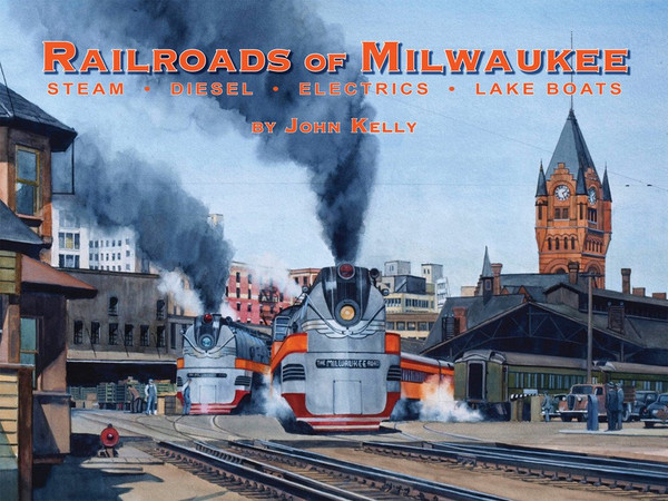 Railroads of Milwaukee Book