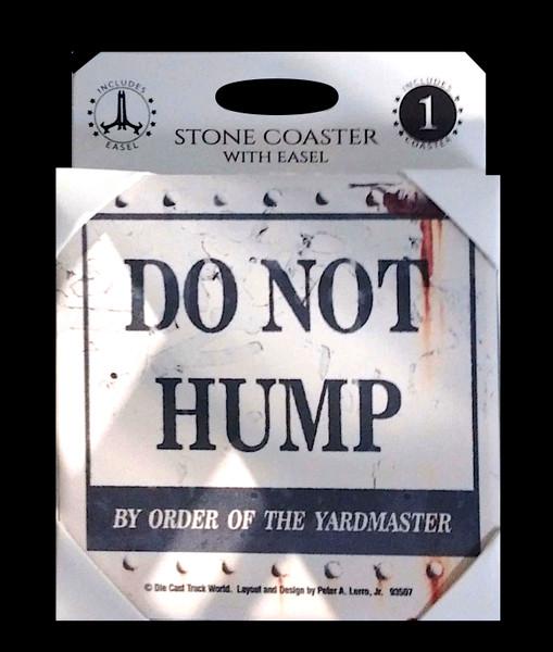 Do Not Hump Coaster - White