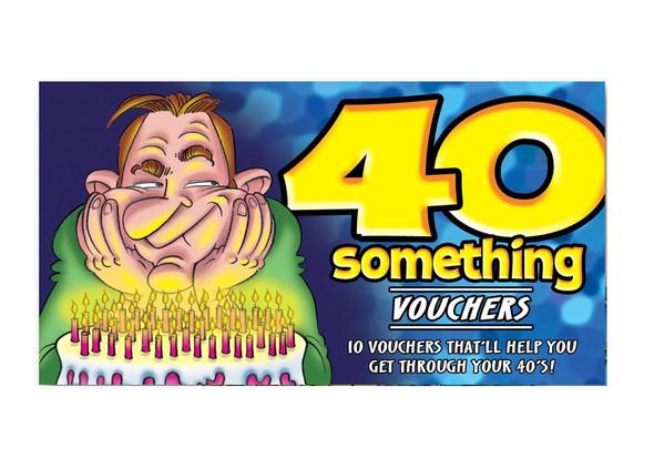 40 Something Vouchers For Him 40th Birthday Joke Gag Gift 10 Funny Coupons