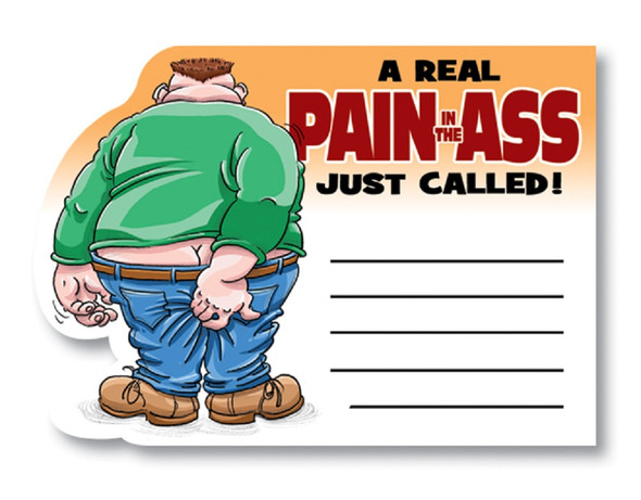 A Real Pain In The Ass Just Called Stationery Self-Stick Novelty Notepad
