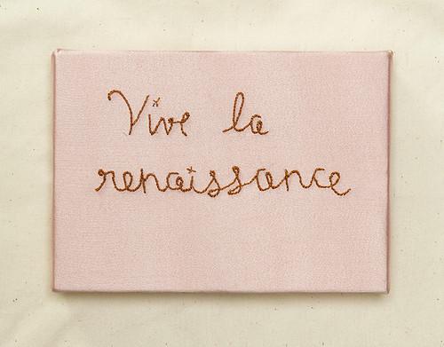 Vive la renaissance