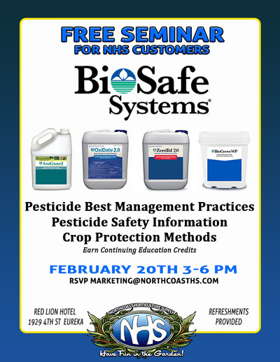 FREE BioSafe Seminar Hosted by Northcoast Horticulture Supply