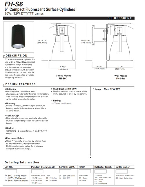 """6"""" Fluorescent Cylinder 6"""" aperture surface cylinder for use with a 26W, 32W compact fluorescent lamp."""