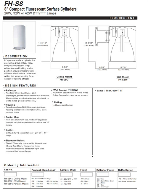 """8"""" Fluorescent Cylinder  8"""" aperture surface cylinder for use with a 26W, 32W or 42W compact fluorescent lamp."""