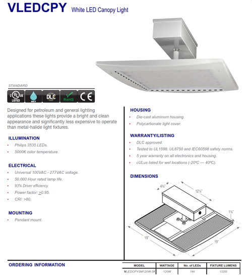 VLEDCPY   White LED Canopy Light   Designed for petroleum and general lighting applications these lights provide a bright and clean appearance and signifi cantly less expensive to operate than metal-halide light fixtures.