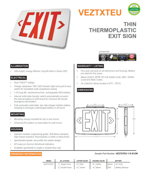 VEZTXTEU  Thin Thermoplastic Exit Sign   •  Injection-molded, engineering grade, 5VA flame retardant, high-impact resistant, thermoplastic in white or black finish.