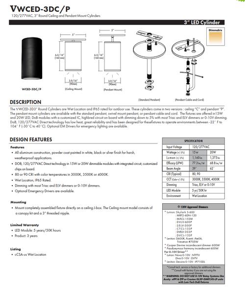 "3"" LED Cylinder for Pendant Mount or Surface Mount"