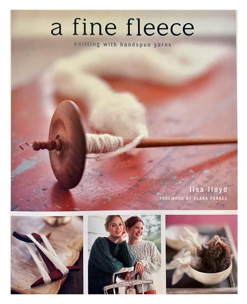 A Fine Fleece: Knitting with Handspun Yarns