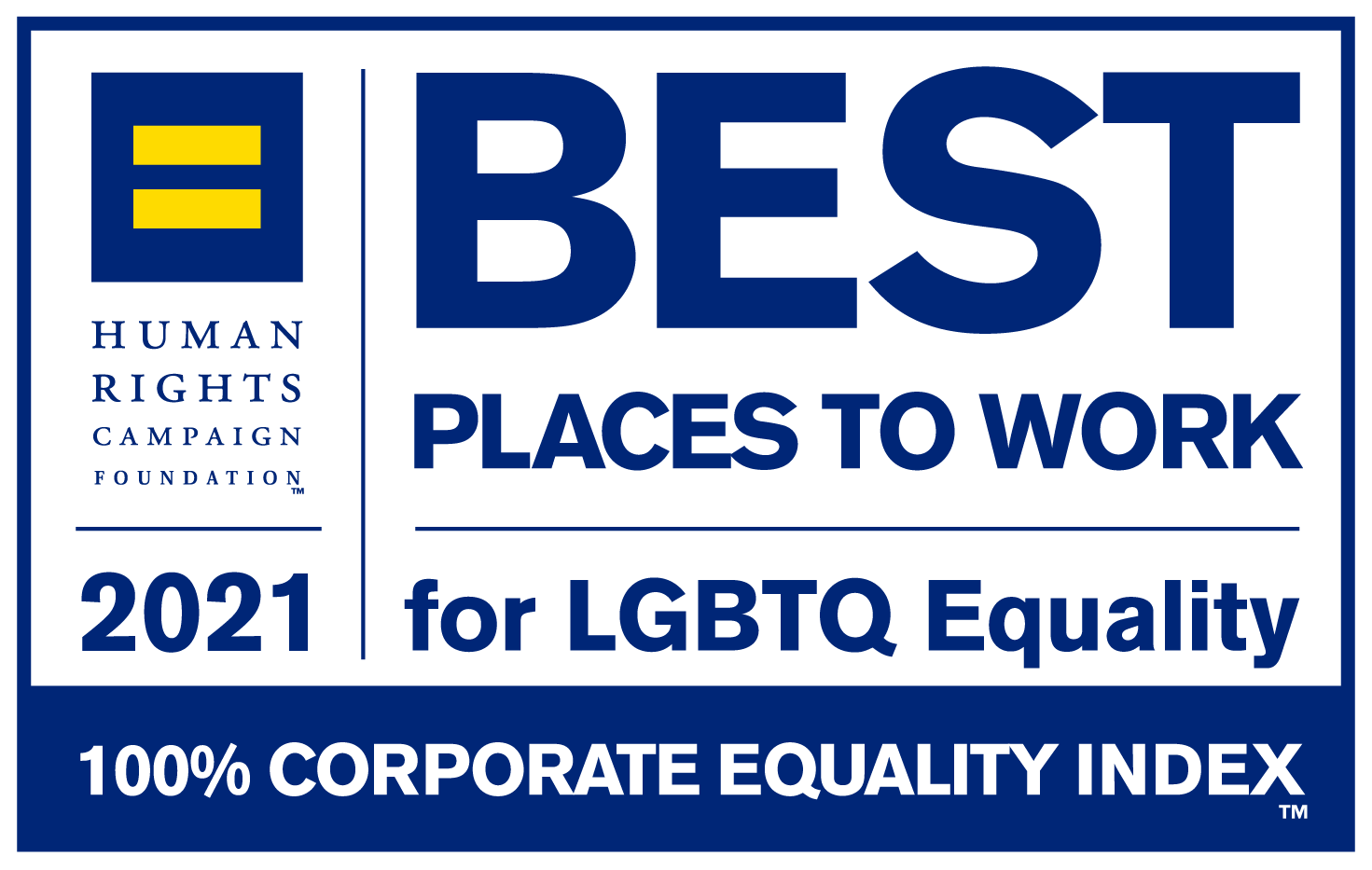 Best places to work for LGBTQ Equality 2021 award from the Human Rights Campaign Foundation.