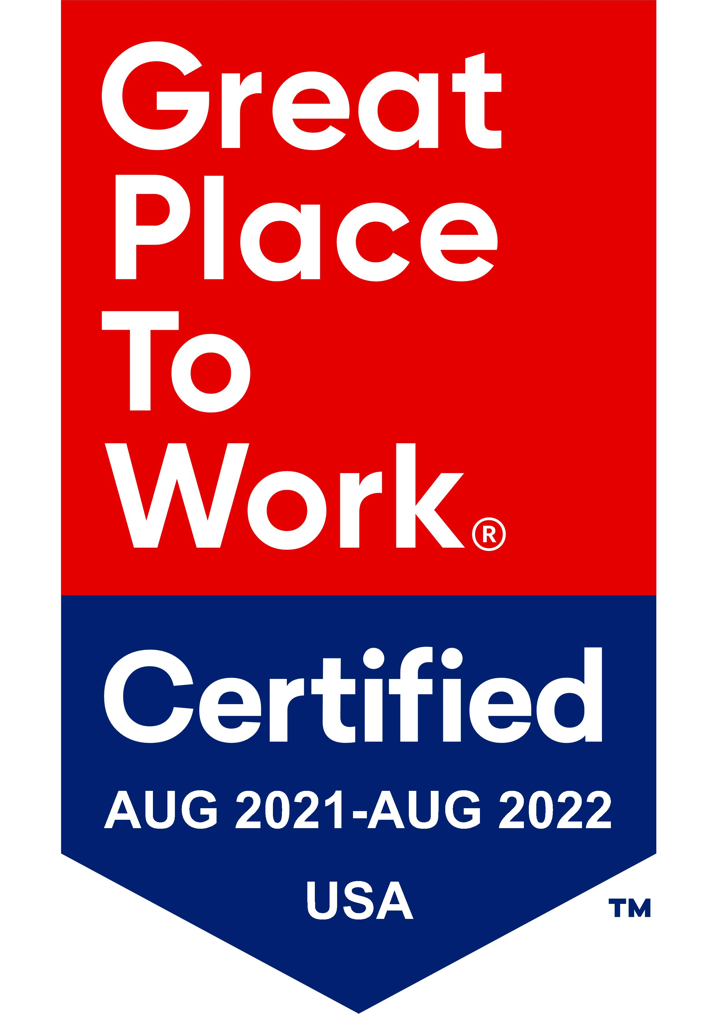 Great Place to Work Certified.