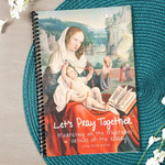 Education In Virtue: Let's Pray Together Meditating On The Mysteries & Virtues Of The Rosary Using Lectio Divina