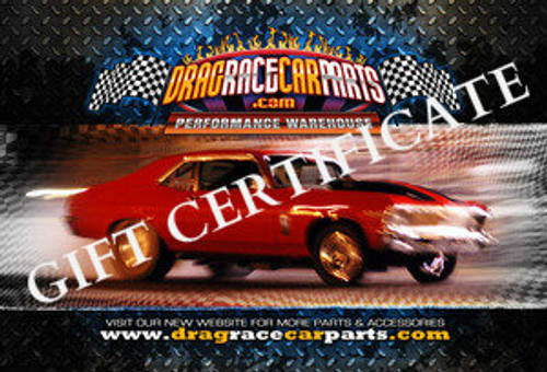 $100 GIFT CERTIFICATE for DRAG RACE CAR PARTS WEBSITE