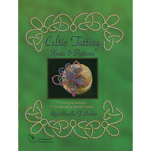 HANDY HANDS - Celtic Tatting Knots & Patterns (HA-T250) 769826432128