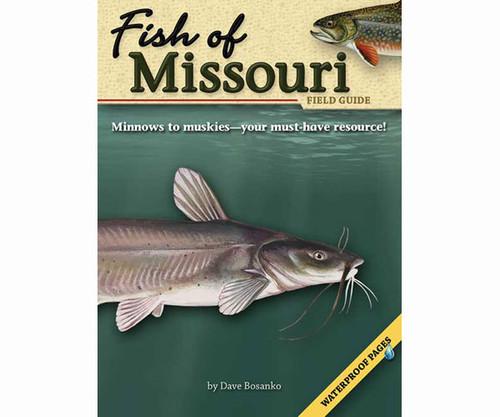 ADVENTURE KEEN - Fish of Missouri Field Guide Book (AP32642) 9781591932642
