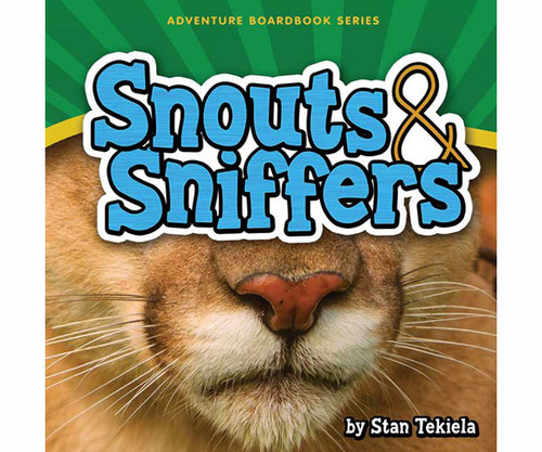 ADVENTURE KEEN - Snouts and Sniffers Kids Book (AP34264) 9781591934264
