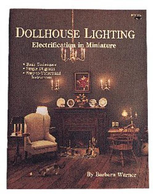 Boynton Books - Hobby & Miniaturist's Dollhouse Lighting Electrification In Miniature Book (BOY134) 749939030213