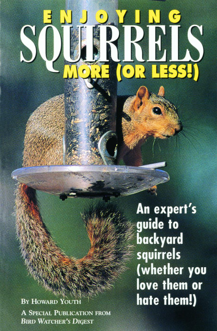 BIRD WATCHER'S DIGEST - Enjoying Squirrels More (Or Less) Guide Book (BWD305) 9781880241110