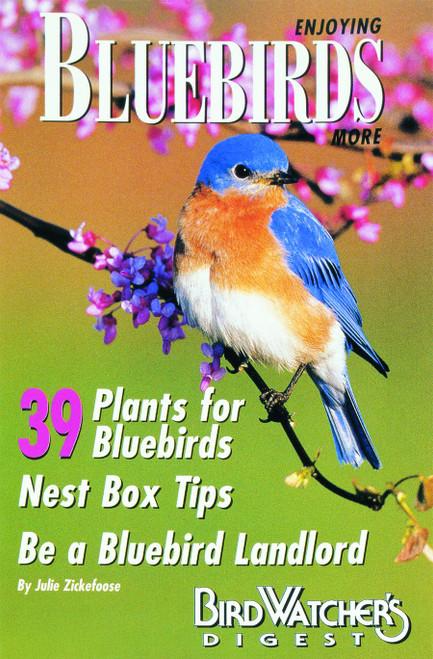 BIRD WATCHER'S DIGEST - Enjoying Bluebirds More Guide Book (BWD315) 9781880241035