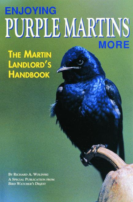 BIRD WATCHER'S DIGEST - Enjoying Purple Martins More Guide Book (BWD325) 9781880241042