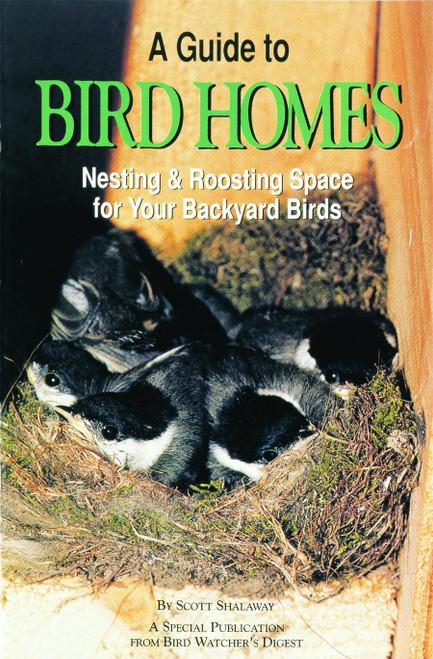BIRD WATCHER'S DIGEST - A Guide To Bird Homes Book (BWD355) 9781880241073