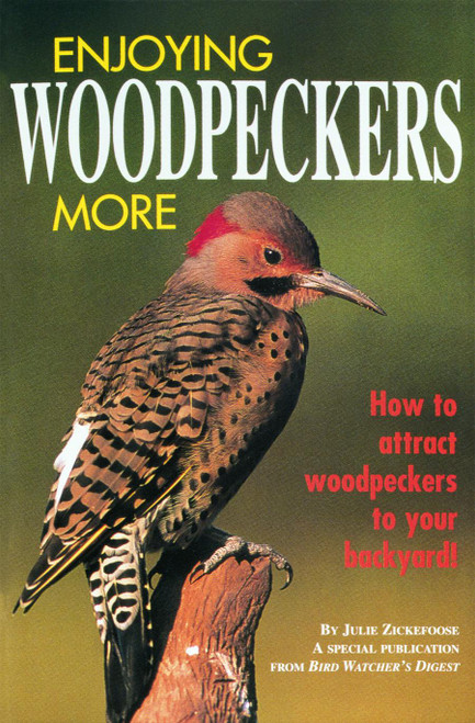 BIRD WATCHER'S DIGEST - Enjoying Woodpeckers More Guide Book (BWD415) 9781880241141