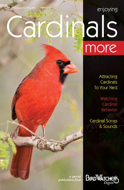 BIRD WATCHER'S DIGEST - Enjoying Cardinals More Guide Book (BWD445) 9781880241189