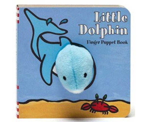 CHRONICLE BOOKS - Little Dolphin - Kids Finger Puppets and Activity Book (CB9781452108162) 9781452108162
