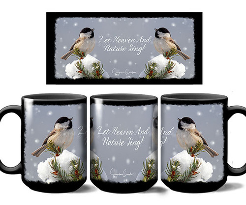 JC PHOTOGRAPHY - Heaven & Nature Sing Chickadee Mug (JCPE02B)