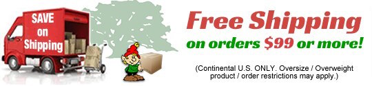 "Free Shipping on orders of $99 or more (Continental U.S. Only (AK, HI, PR not inc.)). Take $10 Discount Off Shipping on orders $99 or more!Outside the Continental U.S.Only (AK, HI, PR inc). Super Saver Shipping Flat Rate Discounts on 2lbs+ U.S. Only"" alt=""Free Shipping on orders of $99 or more (Continental U.S. Only (AK, HI, PR not inc.)). Take $10 Discount Off Shipping on orders $99 or more!Outside the Continental U.S.Only (AK, HI, PR inc). Super Saver Shipping Flat Rate Discounts on 2lbs+ U.S. Only"