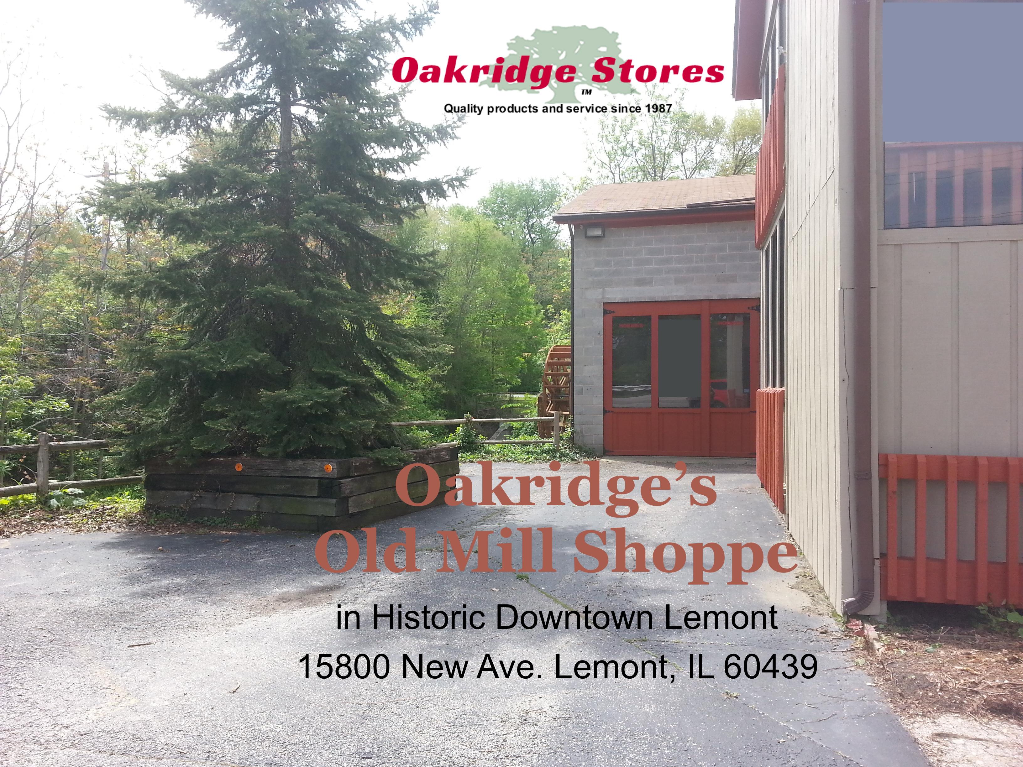 Oakridge's Old Mill Shoppe - Oakridge Hobbies & Toys - OakridgeStores in Lemont IL