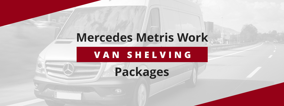 01-mercedes-metris-work-can-shelving-packages.jpg