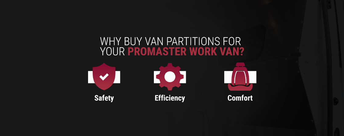 02-why-buy-van-partitions-for-your-promaster-work-van.png