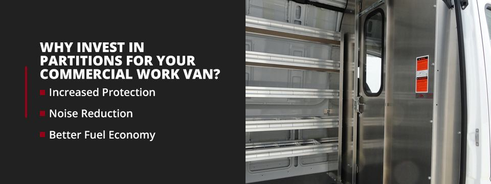 Why Invest in Partitions for Your Commercial Work Van?