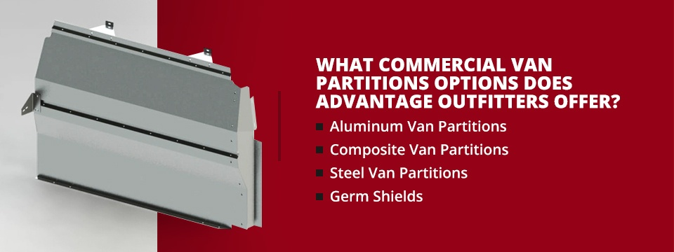 What Commercial Van Partitions Options Does Advantage Outfitters Offer?