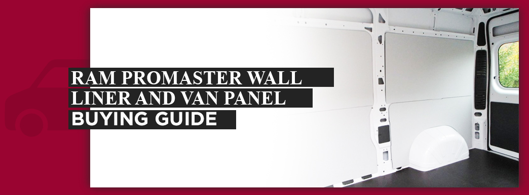 Buying Guide for Ram ProMaster Wall Liners