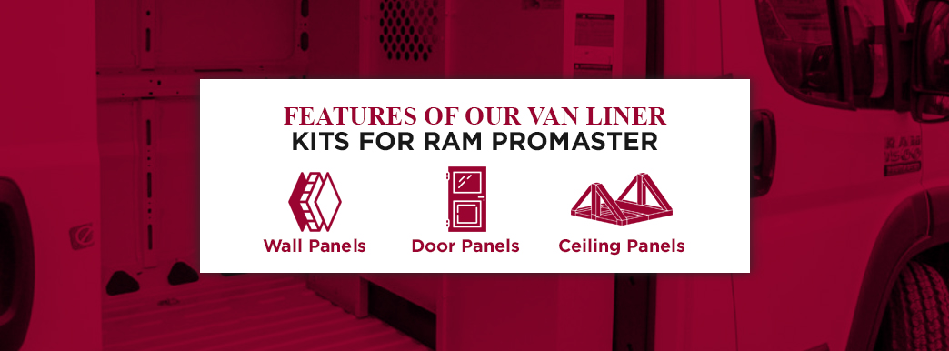 The features of van liner kits for Ram ProMaster