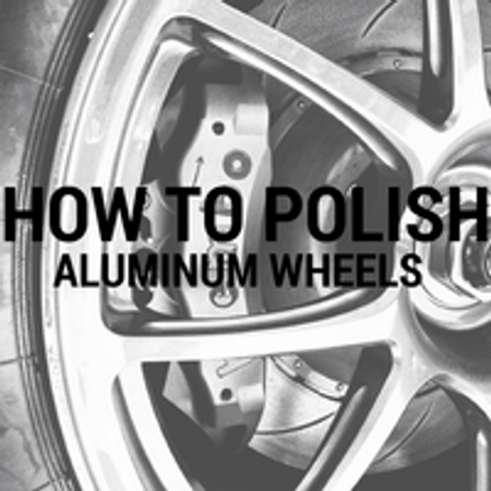 How To Polish Aluminum Wheels Flitz Premium Polishes