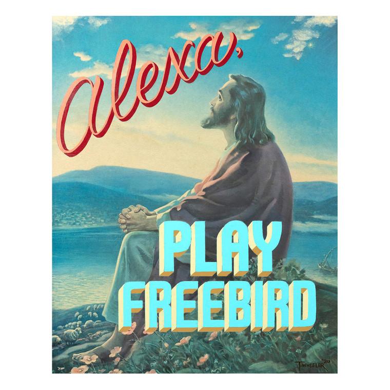 Alexa, Play Freebird Print