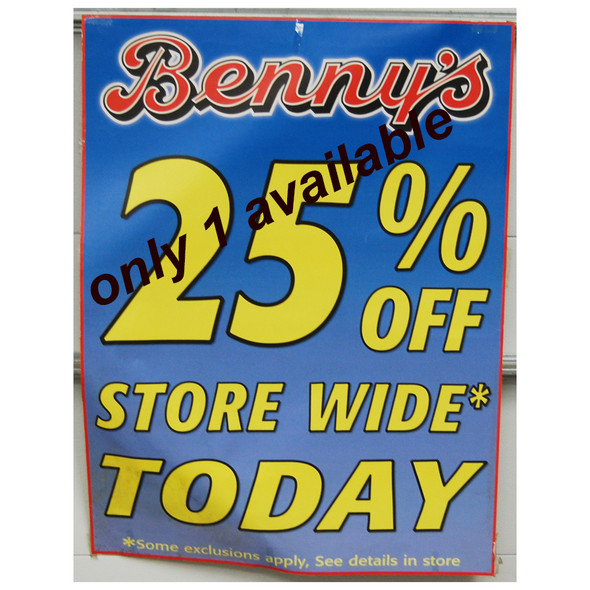 "Benny's 25% off 30""x40"""