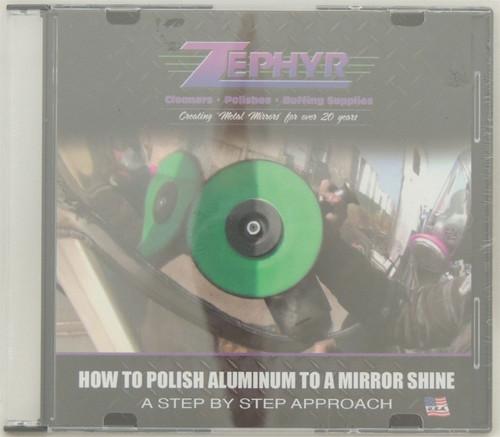 Zephyr How to Polish Aluminum DVD