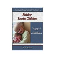 Raising Loving Children