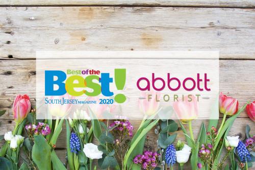 "Abbott Florist Selected as ""Best of the Best"" South Jersey Florist"