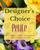 Designer's Choice Petite