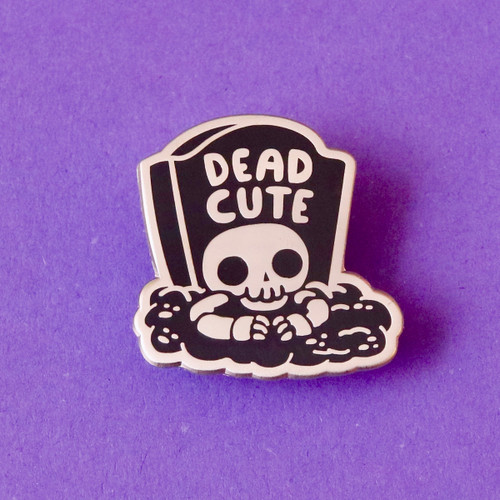 Dead Cute Hard Enamel Pin