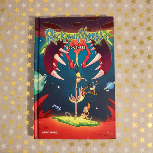 Rick and Morty: Book 3 Deluxe Hardcover