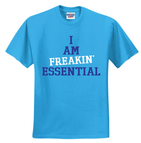 """I am freaking essential"" tee - Cali Blue"