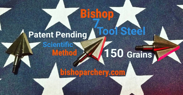 150 GRAIN BISHOP S7 TOOL STEEL SCIENTIFIC METHOD